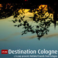 Cover-artwork-destination-cologne-vol1