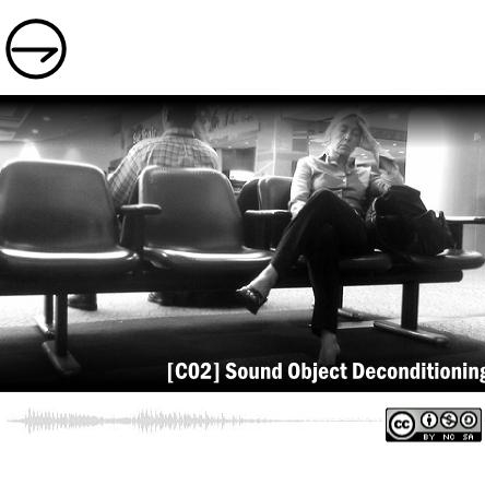 CO2 Sound Object Deconditioning