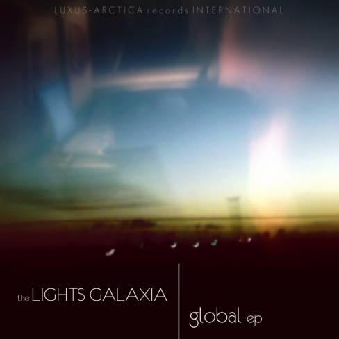 The Lights Galaxia - Global EP