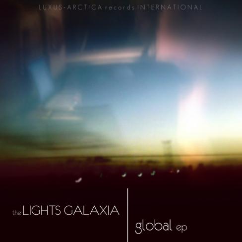 The Lights Galaxia - Global EP