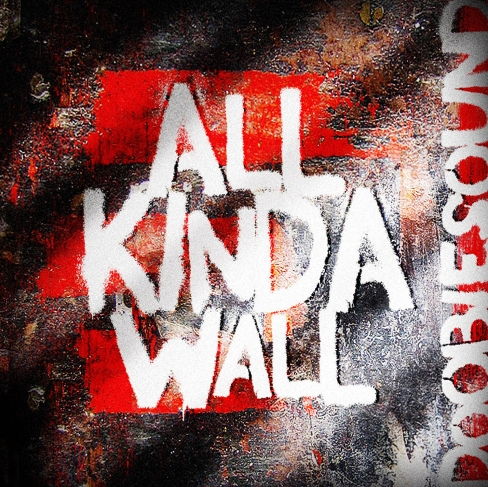 Doobiesound - All Kinda Wall
