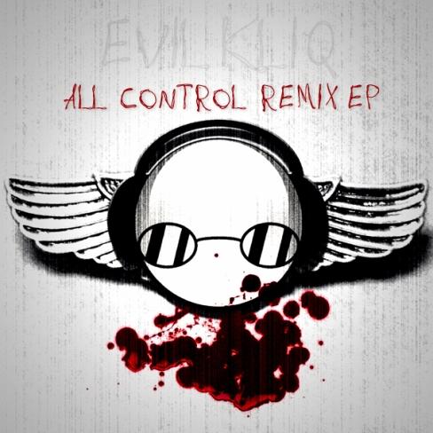 Professor (Evil) Kliq - All Control Remix EP