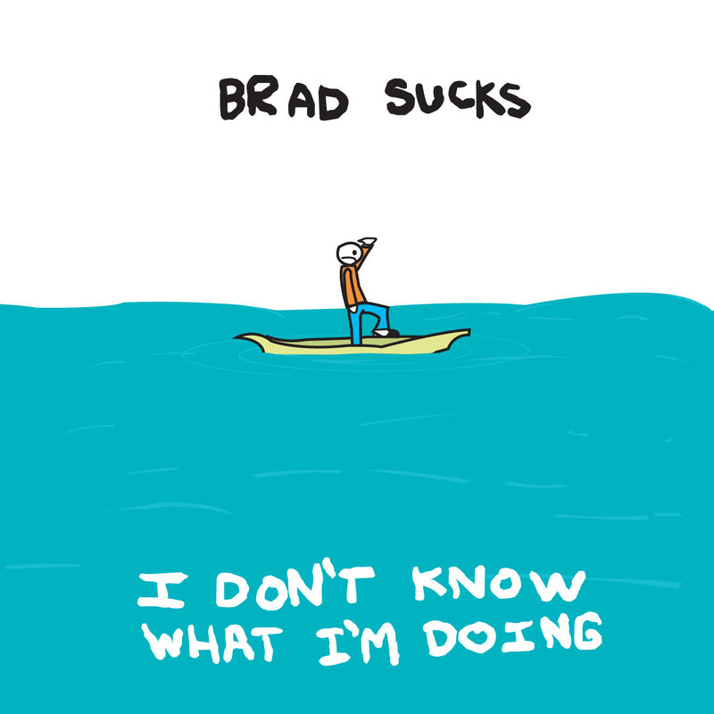 Cover_brad_sucks_i_dont_know_what_i